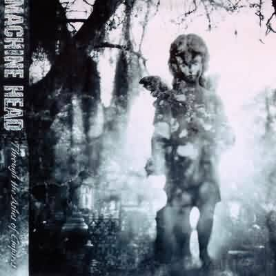 Machine Head Through the ashes of empires CD