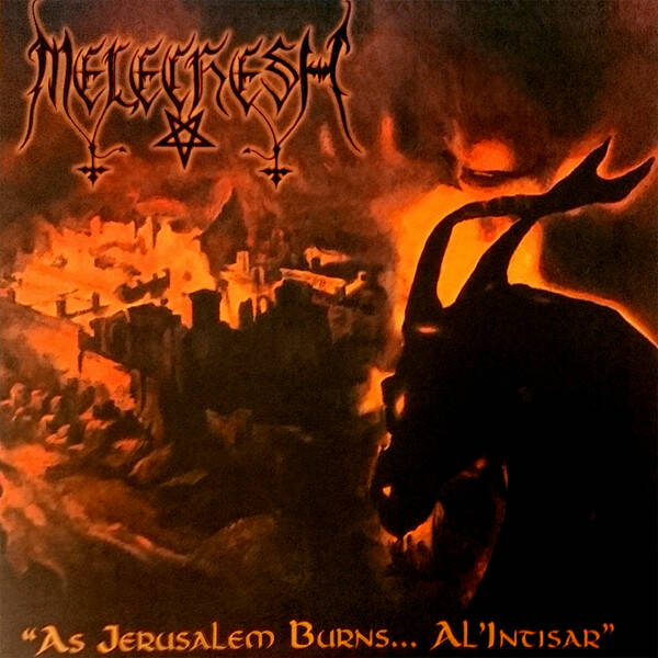 MELECHESH As Jerusalem burn…al'intisar CD