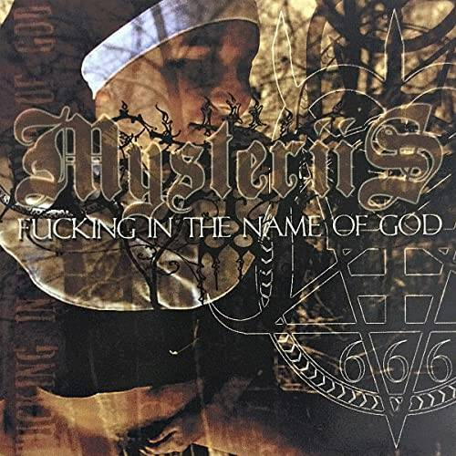 MYSTERIIS Fucking in the name of god CD