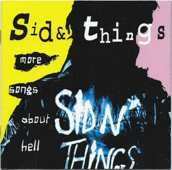 SID & THINGS More songs about hell CD