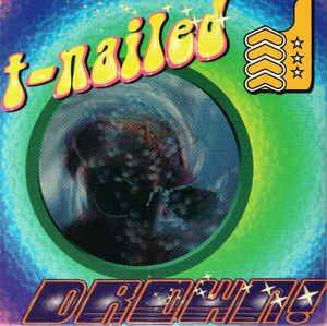 T-NAILED Drown CD