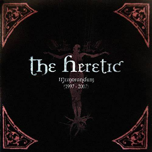 THE HERETIC Memorandum 1997-2007 CD