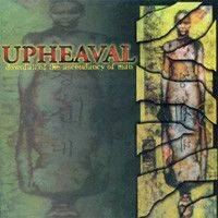 UPHEAVAL Downfall of the ascendancy of man CD