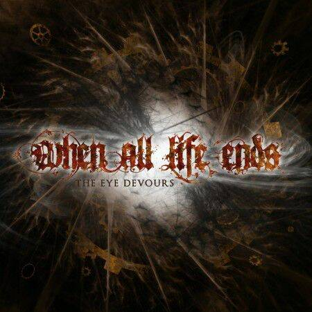 WHEN ALL LIFE ENDS The eye decours CD