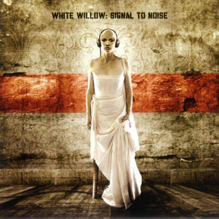 WHITE WILLOW Signal to noise CD