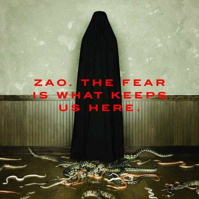 ZAO The fear is what keeps us here CD