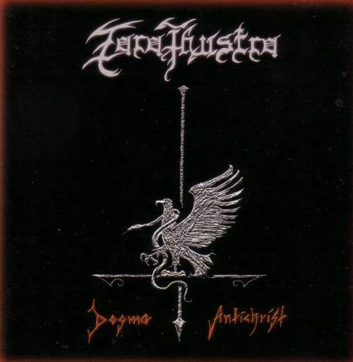 ZARATHUSTRA Dogma antichrist CD