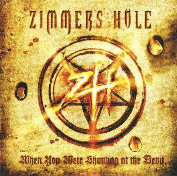 ZIMMERHOLE When you where shouting at the devil… CD