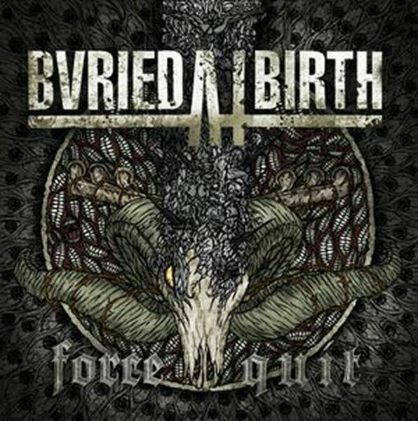 Burried at birth force quit CD