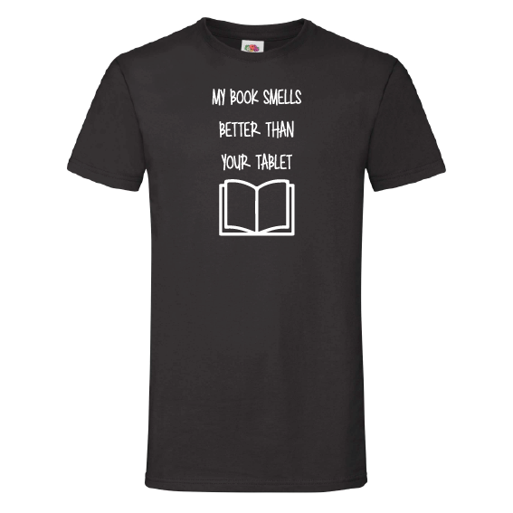 Boeken t-shirts | My book smels better than your tablet