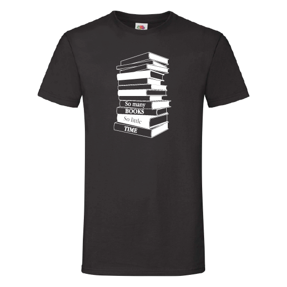 Boeken t-shirts | So many books, so little time