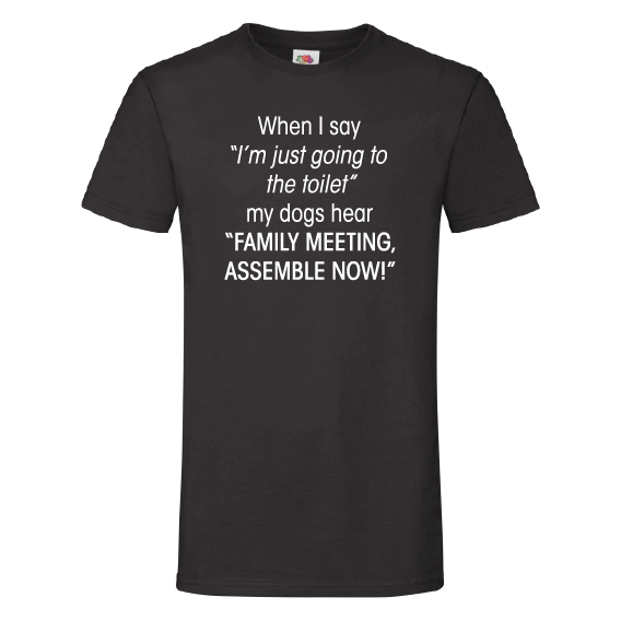Honden t-shirts | Family meeting, assemble now