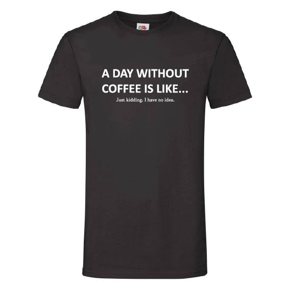 Koffie t-shirts | A day without coffee