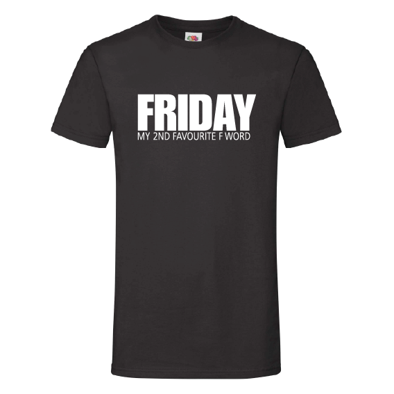 Dagen t-shirts | Friday, my 2nd favorite F word