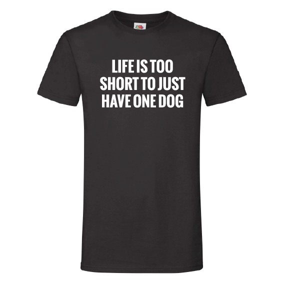 Honden t-shirts | Life is too short