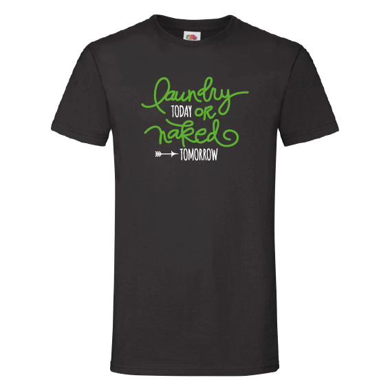 Quote t-shirts | Laundry today