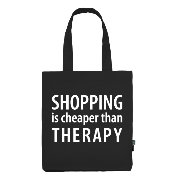 Totebag | Shopping is cheaper than therapy