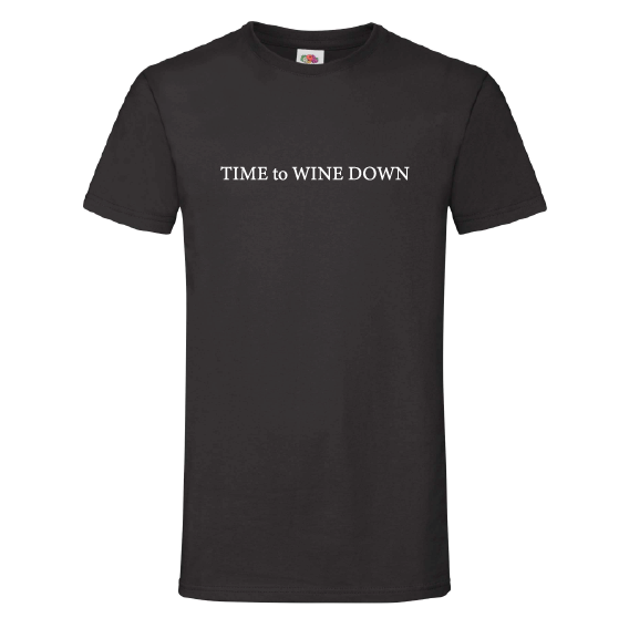 Wijn t-shirts | Time to wine down