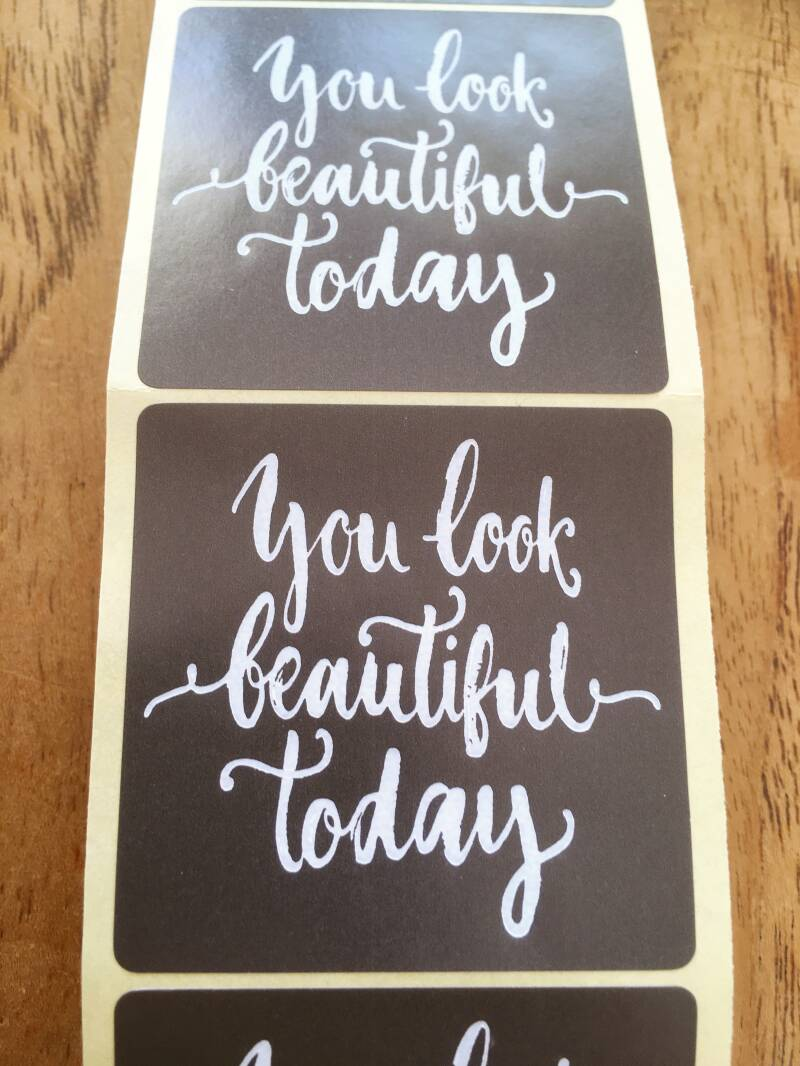 "Luxe cadeau stickers ""You Look Beautiful Today"""